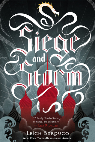 Leigh Bardugo's SIEGE AND STORM