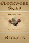 Secrets (Clockwork Skies, #1)