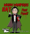 When Vampires Eat Fast Food