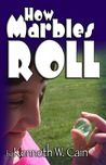 How Marbles Roll