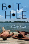 Bolt-Hole by Amy Lane