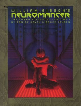 William Gibson's Neuromancer: The Graphic Novel (Vol. 1)