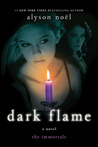 Dark Flame (The Immortals, #4)