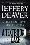 A Textbook Case (Lincoln Rhyme #9.5)