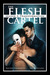 The Flesh Cartel #8: Loyalties