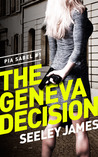 The Geneva Decision (Pia Sabel #1)