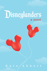Disneylanders by Kate  Abbott