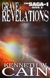 Grave Revelations (Book 2 in the Saga of I)