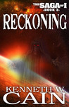 Reckoning (Book 3 in the Saga of I)