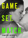 Game. Set. Match. by Jennifer Iacopelli