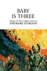 The Complete Stories of Theodore Sturgeon, Volume VI by Theodore Sturgeon