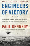 Engineers of Victory: The Making of the War Machine That Defeated the Nazis