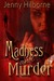 Madness and Murder (Jackson #1)