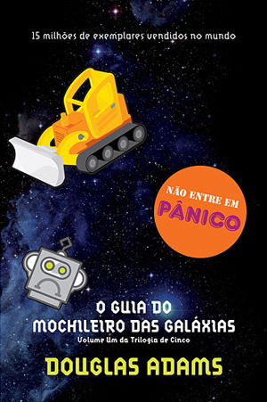 O Guia do mochileiro das galáxias by Douglas Adams