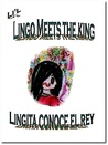 Li'l Lingo Meets the King by Jori Sams