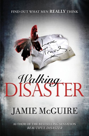 5 stars to Walking Disaster by Jamie McGuire
