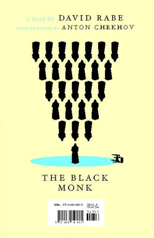The Black Monk & The Dog Problem by David Rabe