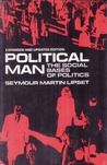 Political Man: The Social Bases of Politics