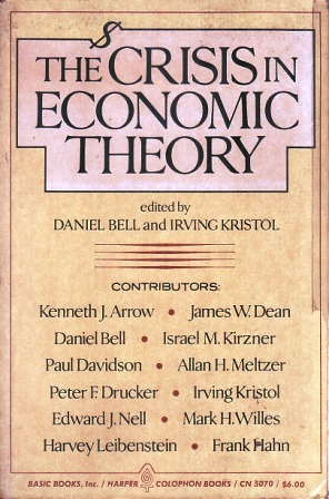 The Crisis in Economic Theory by Daniel Bell