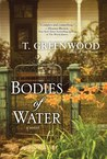 Bodies of Water by T. Greenwood