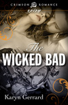 The Wicked Bad by Karyn Gerrard