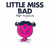 Little Miss Bad by Adam Hargreaves