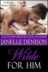 Wilde for Him (Wilde Series, #5)
