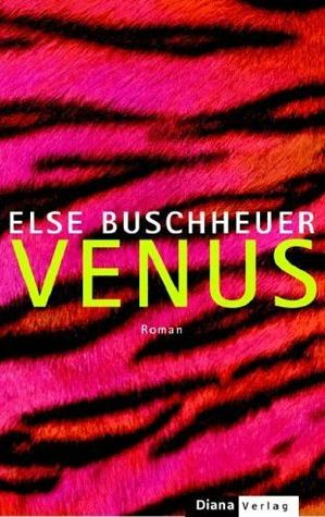 Venus by Else Buschheuer