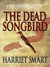 The Dead Songbird (Northminster Mysteries #2)