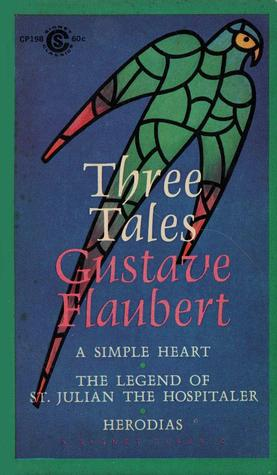 Three Tales by Gustave Flaubert