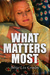 What Matters Most by Bette Lee Crosby