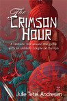 The Crimson Hour by Julie Tetel Andresen