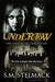 Undertow (The UnderCity Chronicles #1)