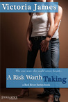 A Risk Worth Taking (Red River, #1)