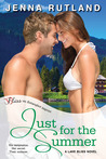 Just for the Summer (Lake Bliss, #1)
