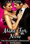 Mine for Now ~ Simon (The Billionaire's Obsession, #2)