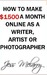 How to Make $1500 a Month from Home as a Writer, Artist or Photographer
