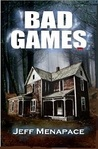 Bad Games: A Novel (Bad Games Series, #1)