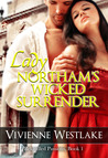 Lady Northam's Wicked Surrender (Rekindled Passions, #1)