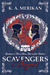 Scavengers: August (Gentlemen's Tales of Love, Lust and the Undead)