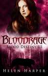 Bloodrage (Blood Destiny, #3)
