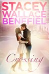 Crossing (Open Door Love Story, #1)