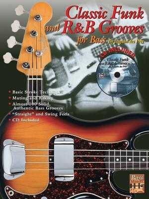 Classic Funk and R&B Grooves for Bass: Book & CD [With CD]