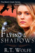 Flying in Shadows (Black Creek, #2)