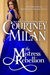 The Mistress Rebellion by Courtney Milan