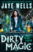 Dirty Magic (The Prospero's...