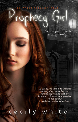 Prophecy Girl (Angel Academy, #1)
