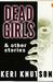 Dead Girls & Other Stories