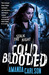 Cold Blooded by Amanda  Carlson