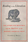 Reading for Liberalism: The Overland Monthly and the Writing of the Modern American West